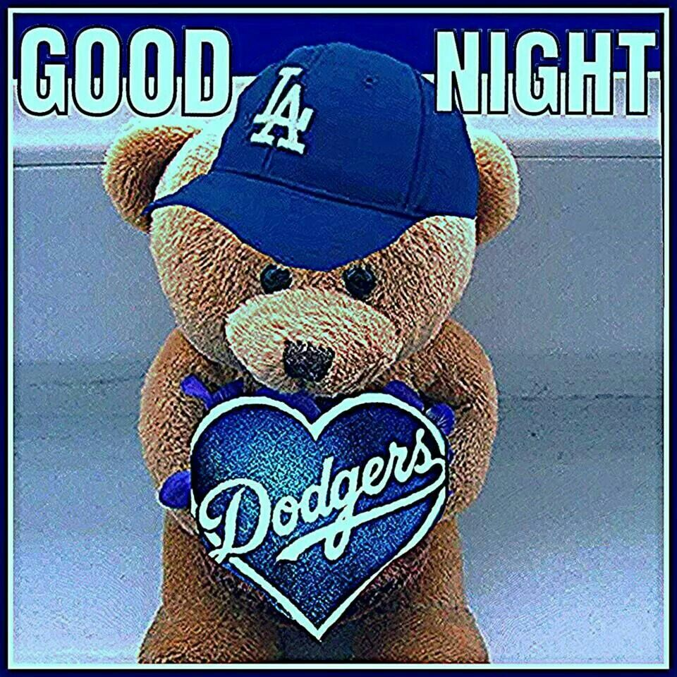 dce2090c4ff Good Night!!! Let s Go Dodgers