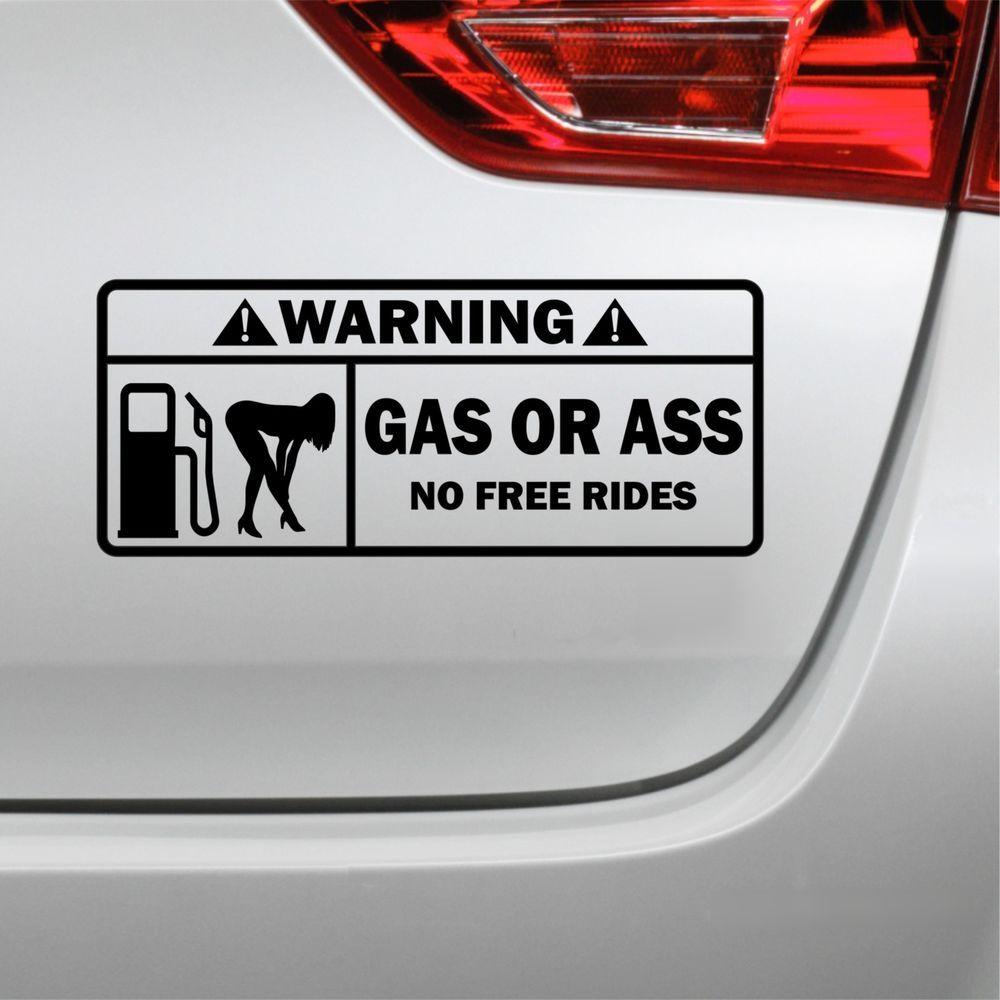 Details Zu Warning Gas Or Ass No Free Rides Aufkleber Dub Sticker