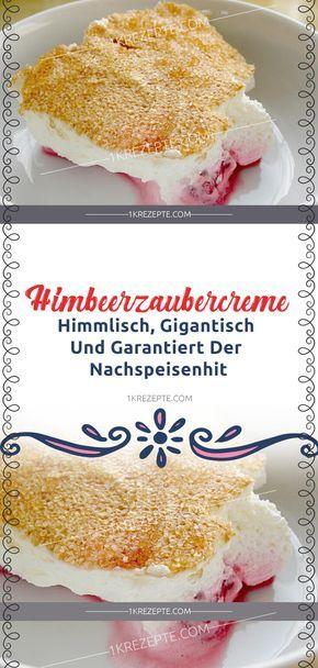 Himbeerzaubercreme (Himmlisch, gigantisch und garantiert der Nachspeisenhit) #homemadesweets