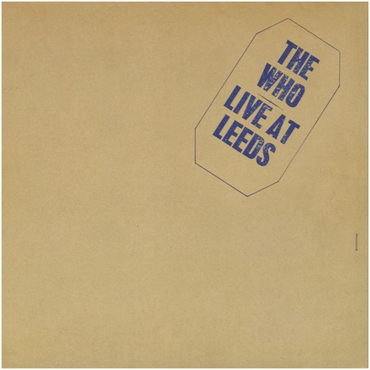 The Who. Live At Leeds.
