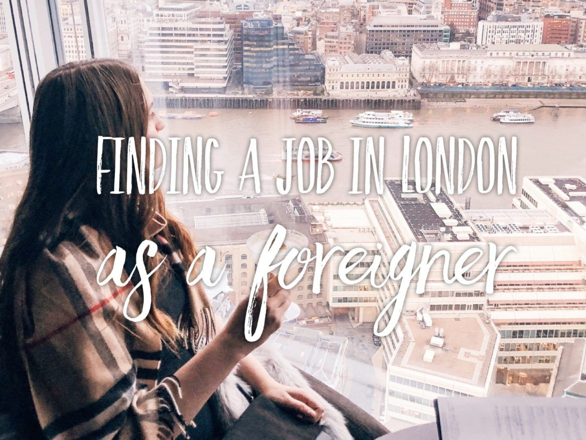 How to find a job in London as a foreigner challenge