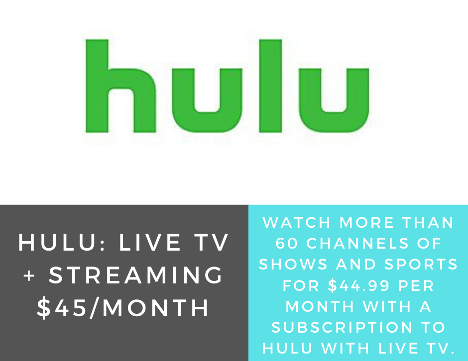 Hulu Live TV + Streaming 45/Month Live tv streaming