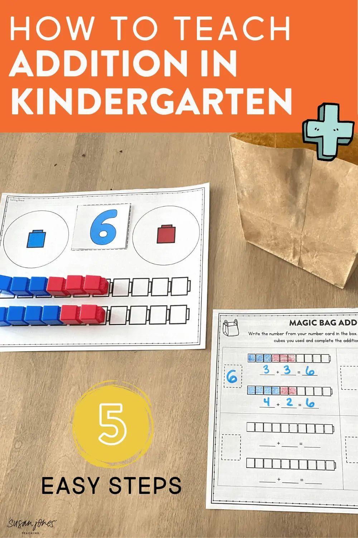 How To Teach Addition In Kindergarten In 5 Steps Susan Jones In 2021 Teaching Teaching Addition First Grade Activities How to teach addition to grade
