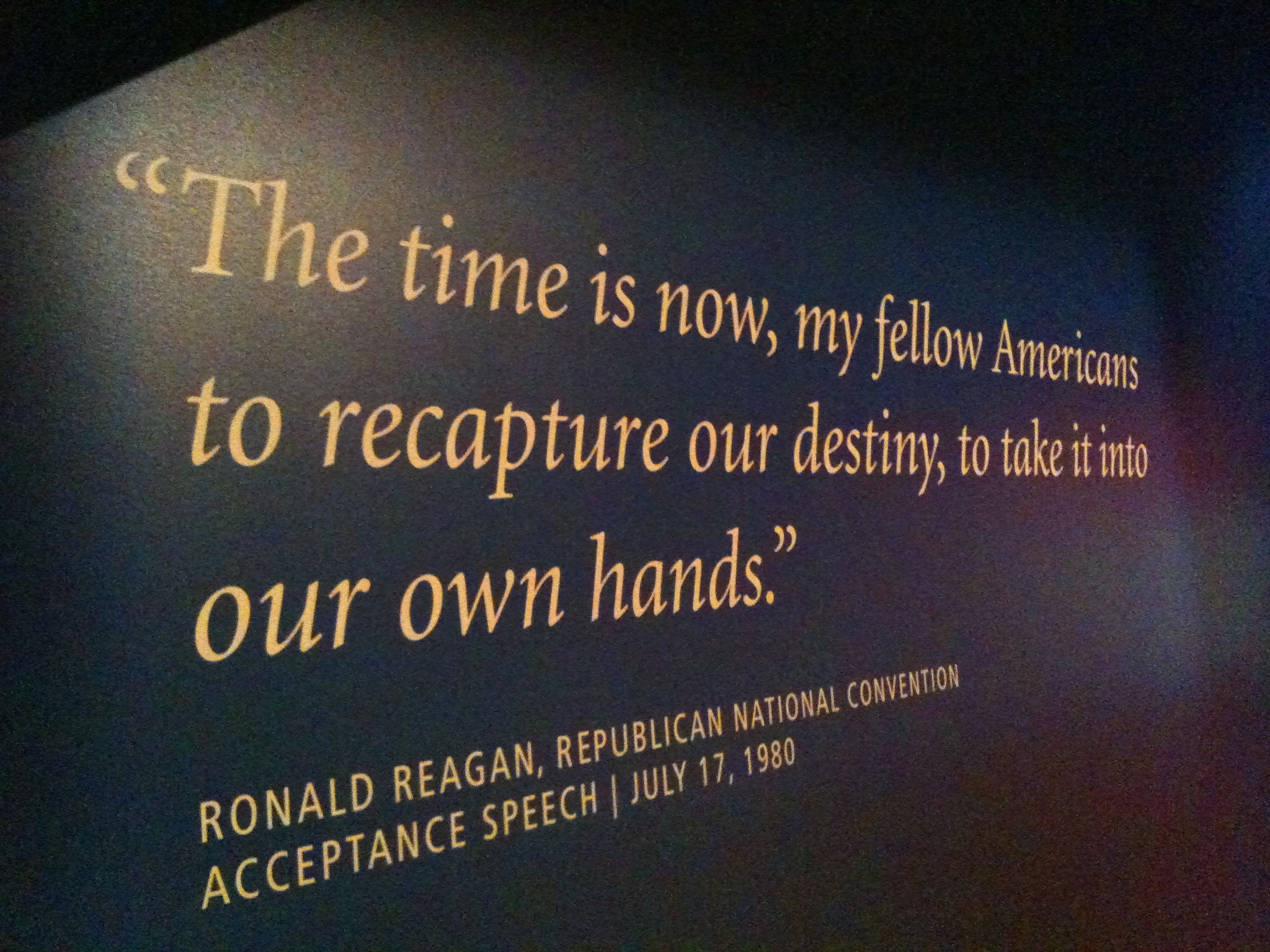 Library Quotes Ronald Reagan Quote On Display At The Ronald Reagan Presidential