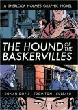 The Hound of the Baskervilles: A Sherlock Holmes Graphic Novel (Illustrated Classics)