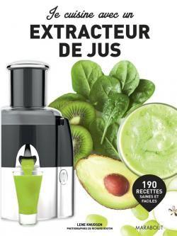 Je Cuisine Avec Un Extracteur De Jus Extracteur De Jus Recette Jus Extracteur Recette Jus