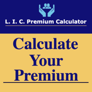 Lic Premium And Maturity Calculator Laws And Policies In Us
