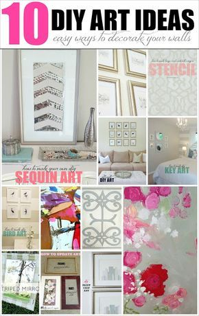 Great 10 DIY Wall Art Ideas: Easy U0026 Inexpensive Ways To Decorate Your Walls! This