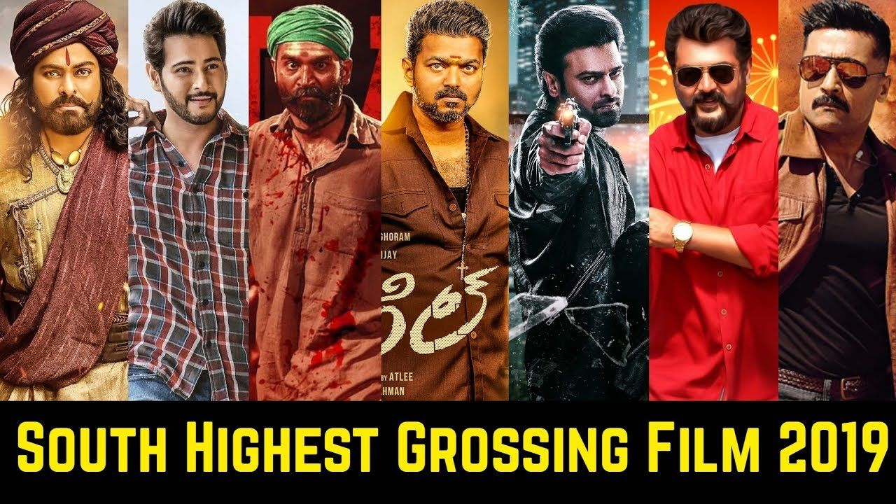 20 South Indian Highest Grossing Movies List Of 2019 Vijay Ajith Kuma Indian Movies List Highest Grossing Movies Indian Movies