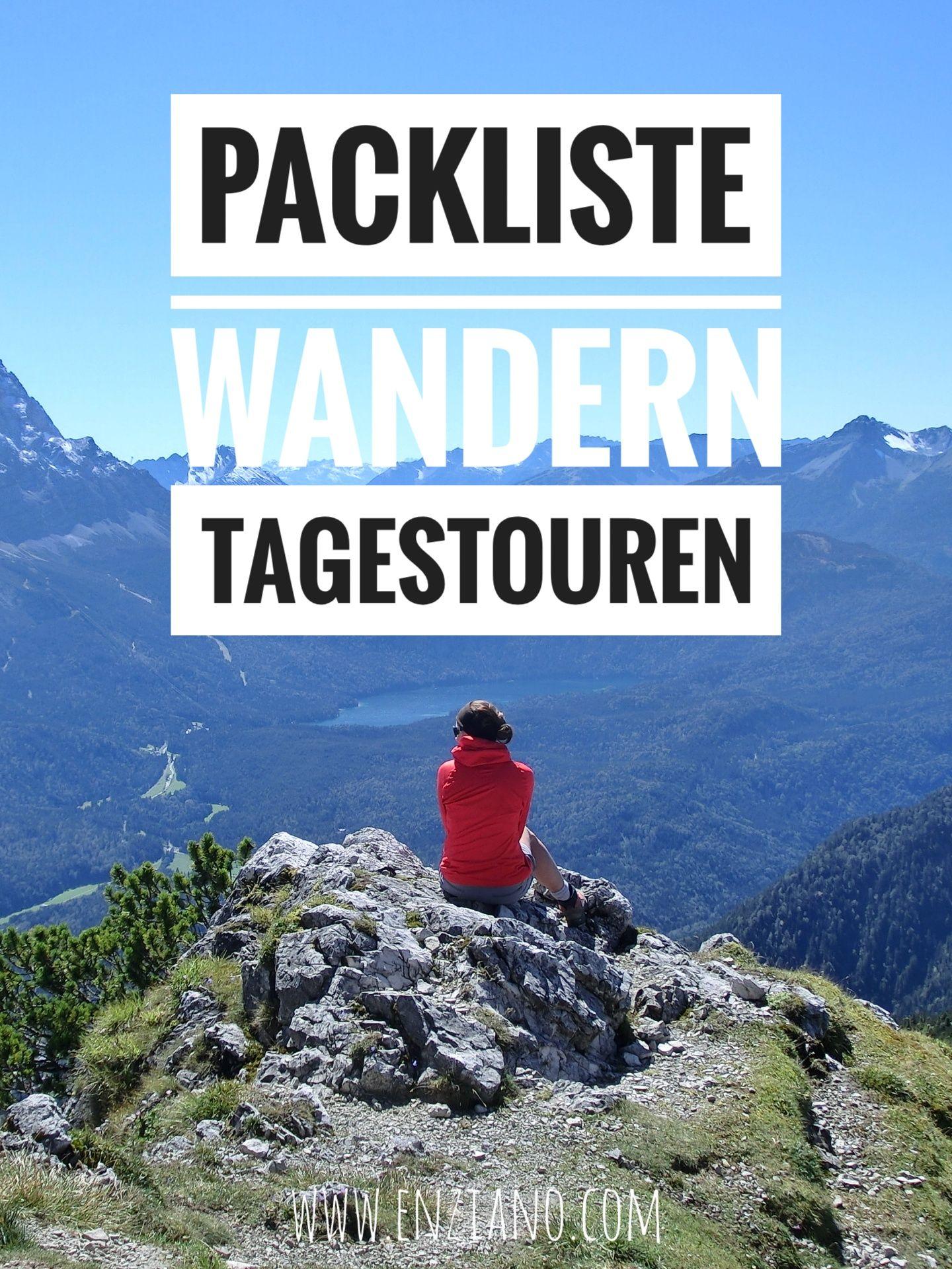Packliste Wandern Fur Tagestouren Was Musst Du Fur Eine Tagestour Eigentlich In Deinen Rucksack Packen Und Was Nich Packliste Wandern Wandern Packliste Urlaub