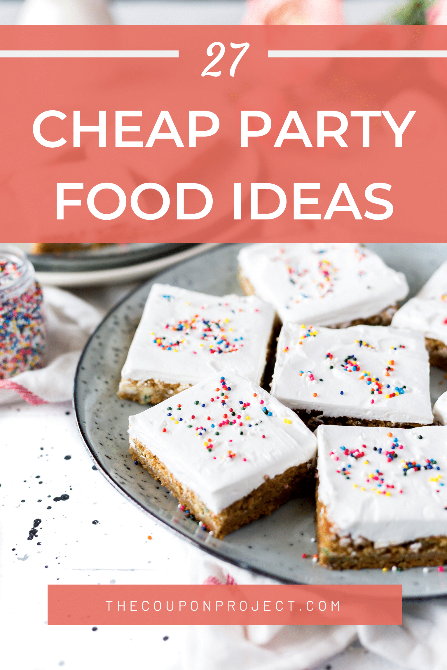 27 Cheap Party Food Ideas Delicious Options In 2020 In 2020