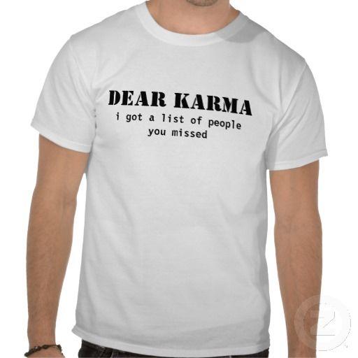 dear karma shirt