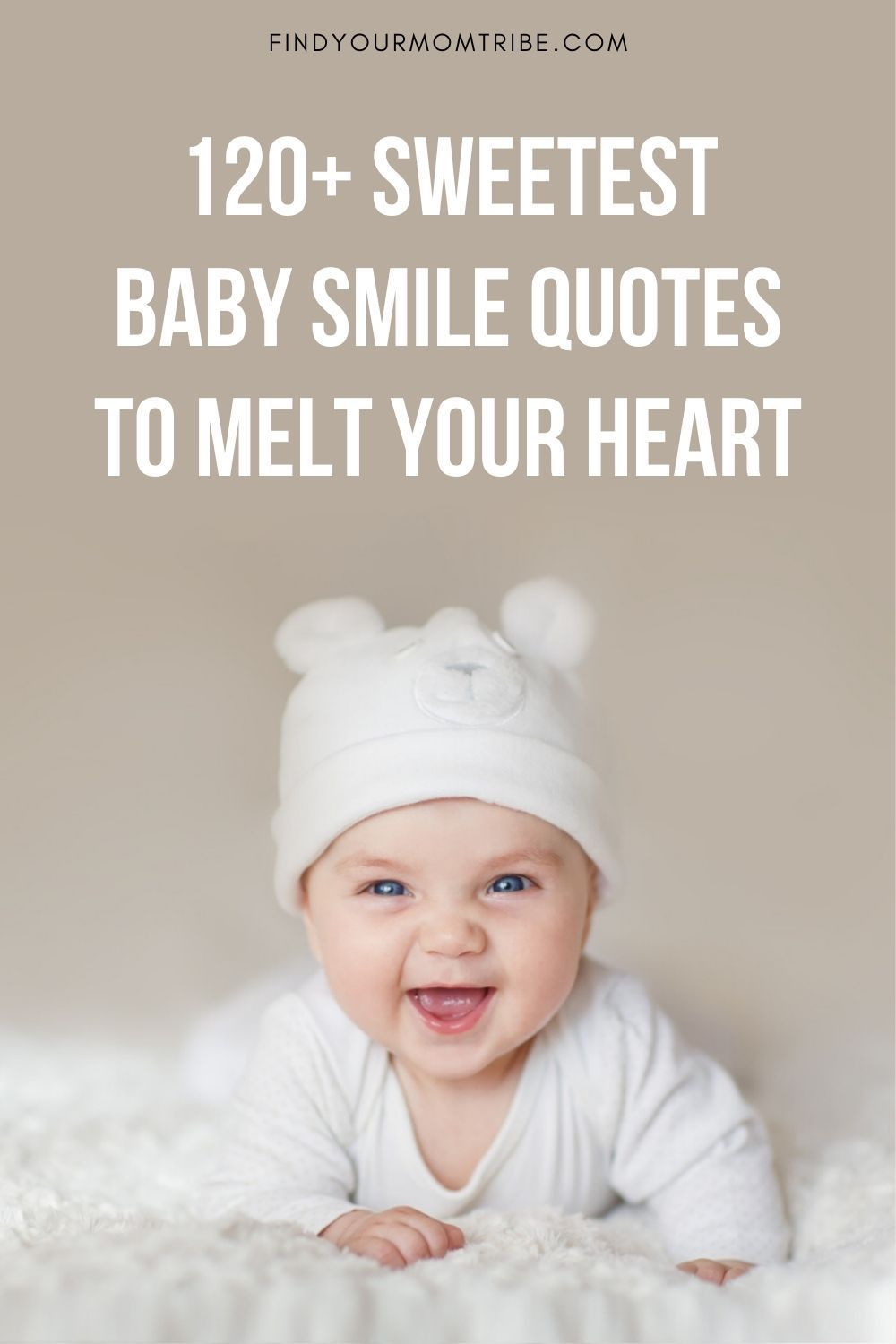 120 Sweetest Baby Smile Quotes To Melt Your Heart Baby Smile Quotes Cute Baby Quotes Baby Smiles