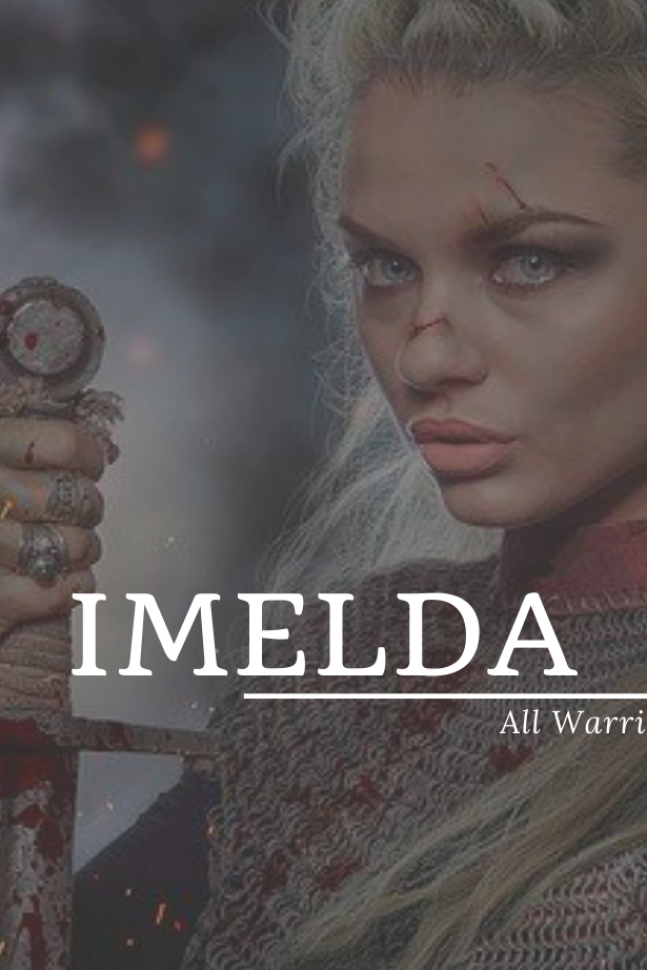 Imelda meaning All Warrior #Imelda #babynames Imelda meaning All Warrior #Imelda    #Imelda #meaning #warrior