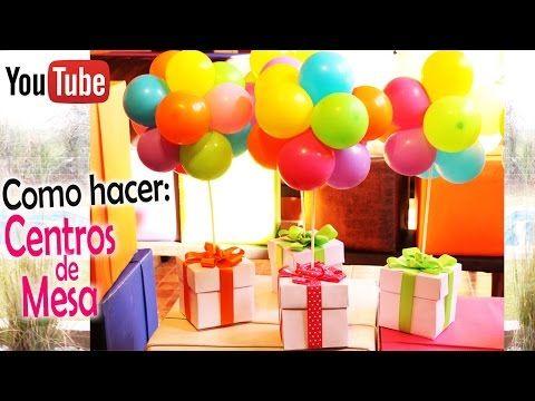 como hacer centros de mesa caja de regalos y globos youtube