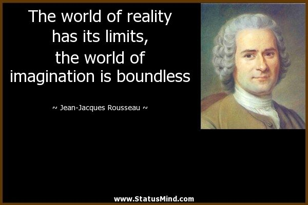 Jean Jacques Rousseau Quotes On Education Quotesgram Words World