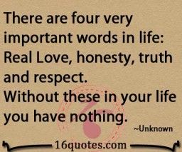 Real Love And Honesty Quotes My Favorite Lines Quotes Honesty