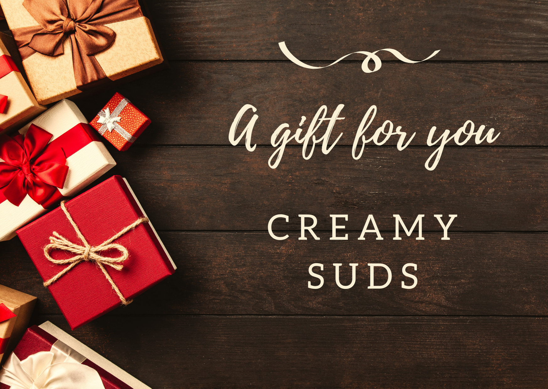 Not sure what handmade soaps your loved ones would prefer but would want them to join the Creamy Suds family? This gift card has got you covered. An easy way to treat a loved one to something nice.