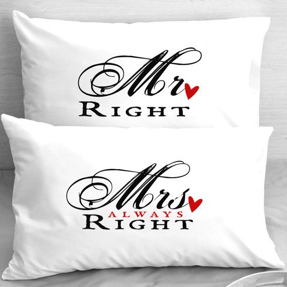 Mr. Right  Mrs. Always Right Anniversary Pillowcases,  Newlyweds, Engagement Couple Gift, Wife Husband