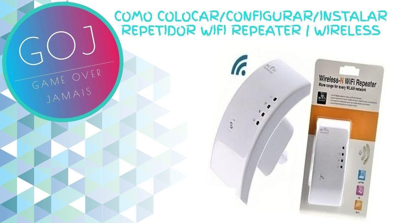 Como Colocar Configurar Instalar Repetidor Wifi Repeater Wireless Pa Sinais Passo A Passo Celular