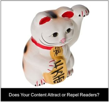 Does Your Business Blog Content Attract or Repel Readers? #ContentMarketing