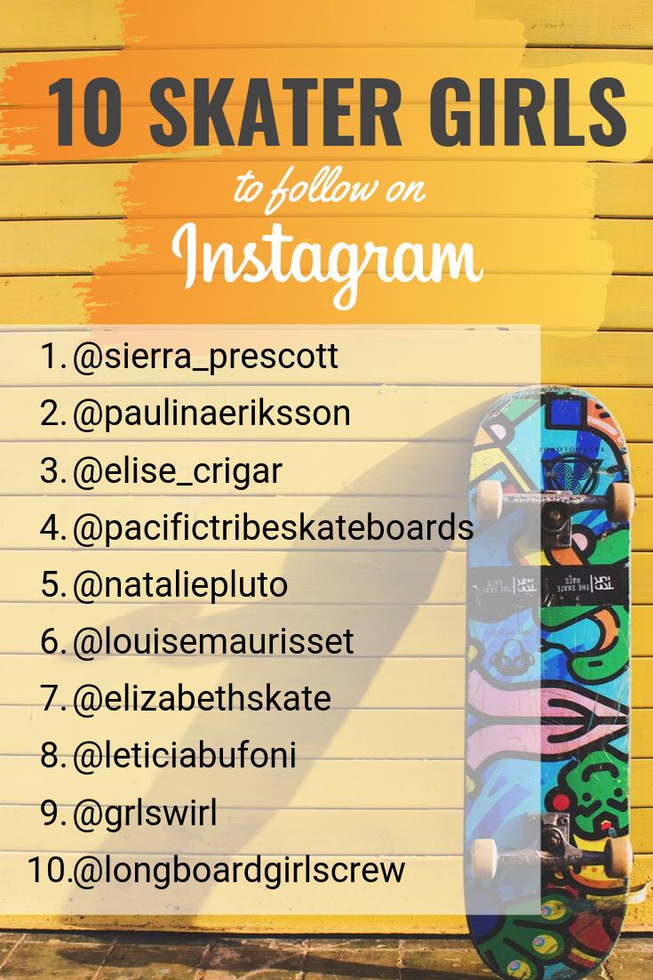 10 Skater Girls To Follow On Instagram Skater Girls Skater Girls Be Like