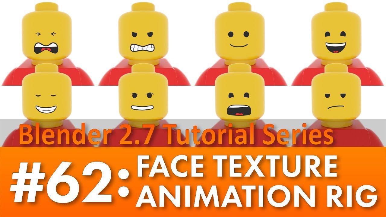 Blender 27 Tutorial #62 : Face Texture Animation Rig #b3d