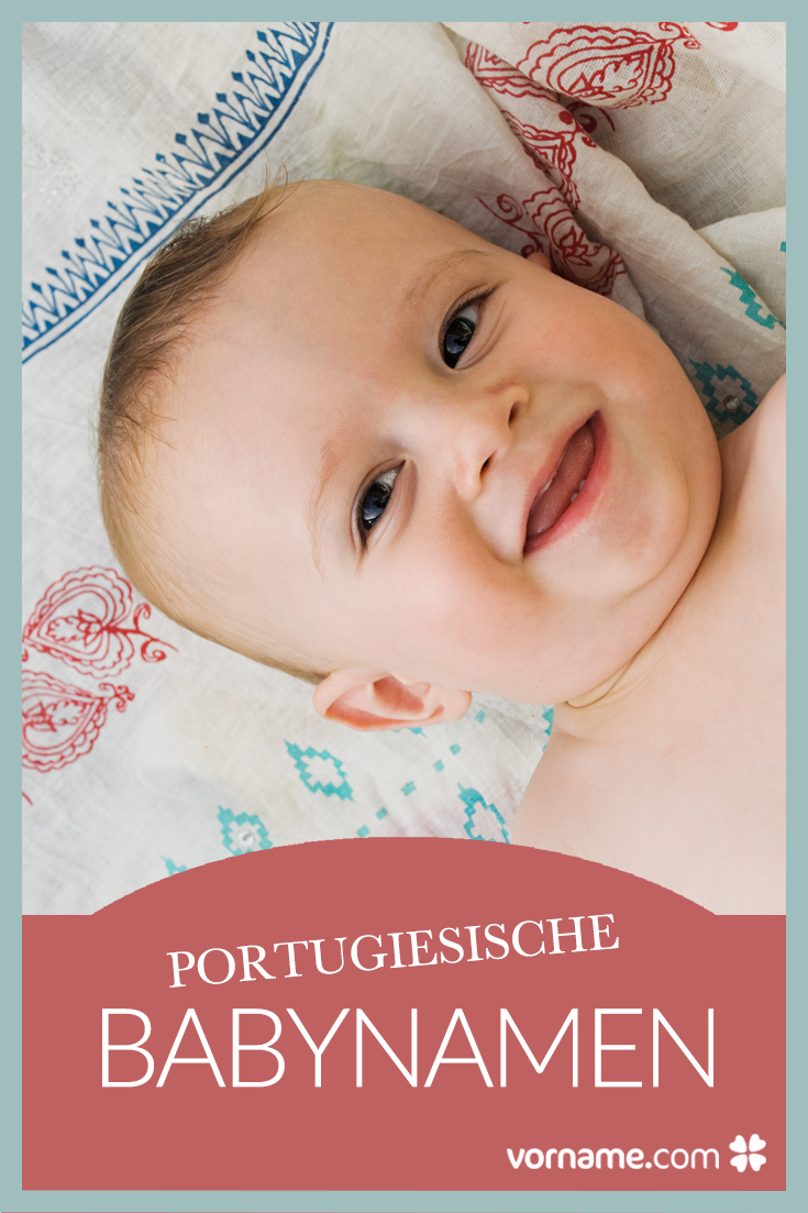 Finde beliebte Vornamen aus Portugal in unserer Liste