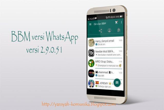 Download BBM Mod Versi WhatsApp Versi 2.9.0.51 Gratis