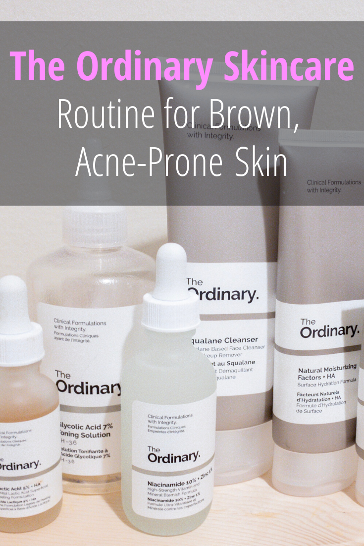 The Ordinary Regimen For Brown, AcneProne Skin in 2020