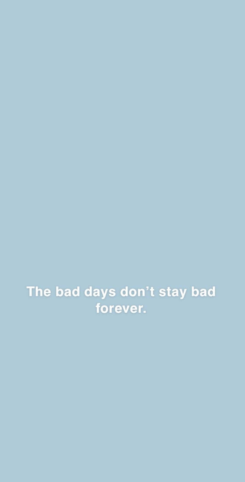 Light Blue And White Aesthetic Quote Wallpaper Wallpaper Quotes Iphone Wallpaper Images Quote Aesthetic
