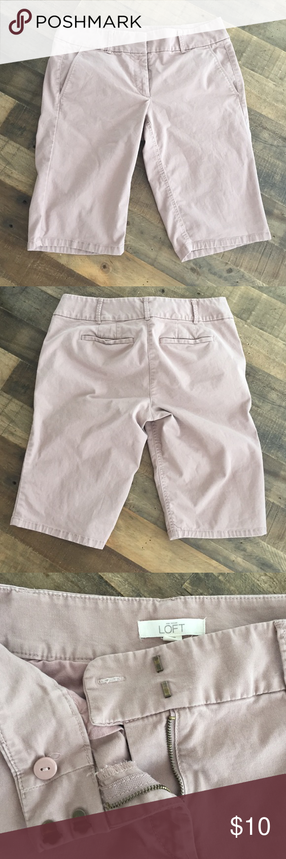LOFT shorts LOFT shorts. Size 6. Marisa fit. 97% cotton. 3% spandex. Smoke free and pet free home. Dusty pink color. Clasp Britton and zipper all work. 19.75 inches from waist to hem. Rise is 12 inches. LOFT Shorts Bermudas