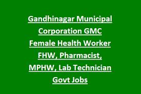 Gandhinagar Municipal Corporation Recruitment 2019 2020 Health