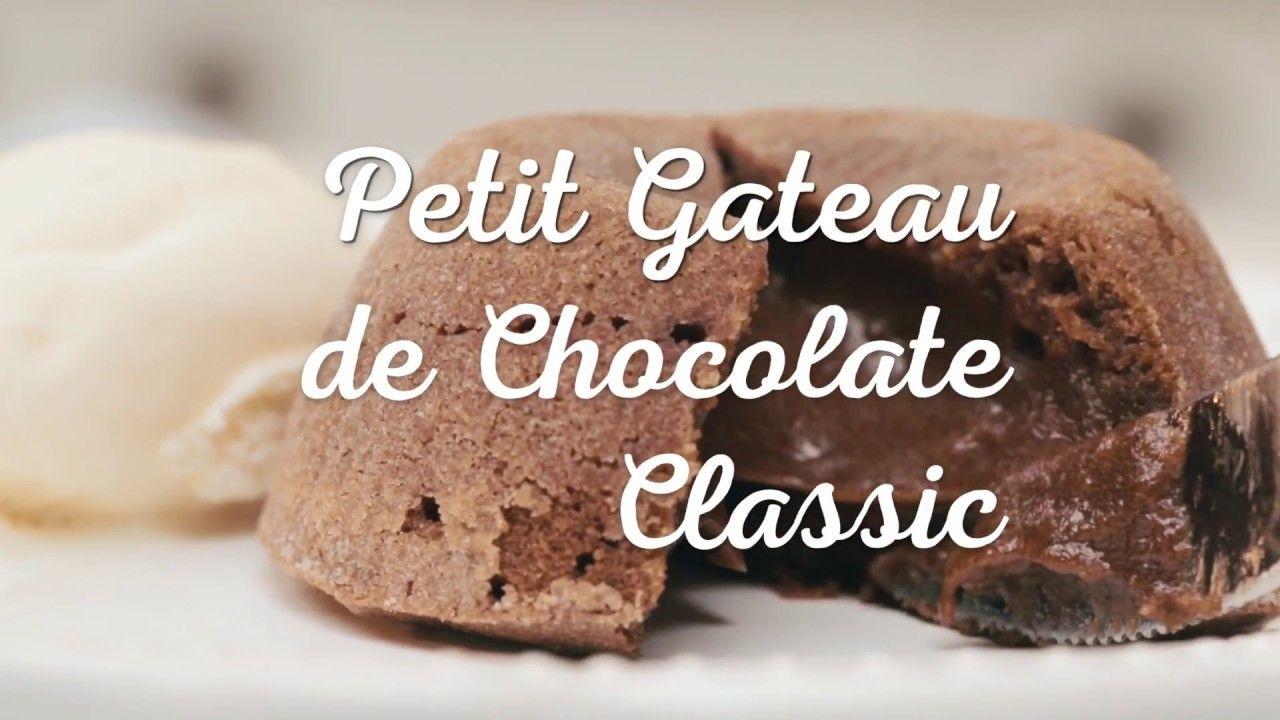 Petit Gateau De Chocolate Classic Receitas Nestla C Youtube