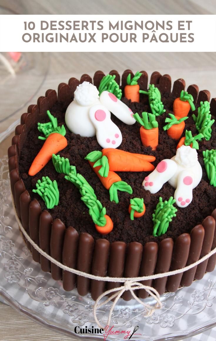 10 Idees De Desserts Mignons A Faire Pour Paques Cuisineyummy En 2020 Tout Chocolat Gateau De Ferme Gateau De Paques Facile