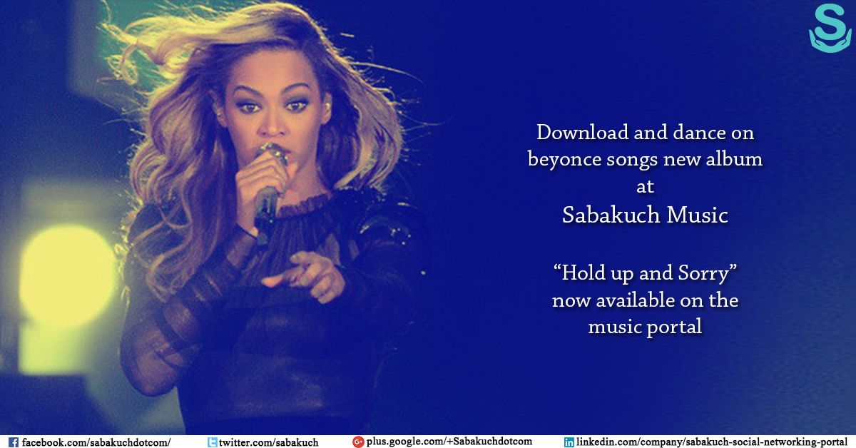 Download And Dance On Beyonce Songs New Album At Sabakuch Music