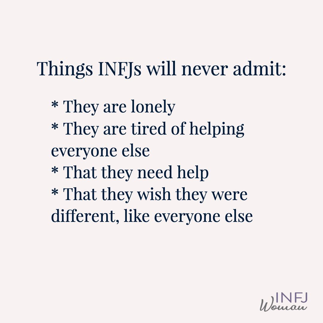 Things INFJs will never admit