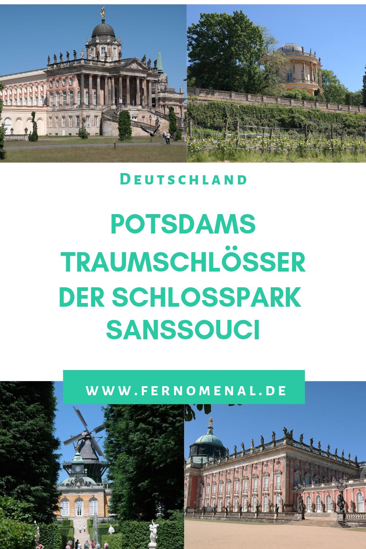 Potsdams Traumschlosser Schlosspark Sanssouci Fernomenal De Potsdam Potsdam Schloss Sehenswurdigkeiten Deutschland