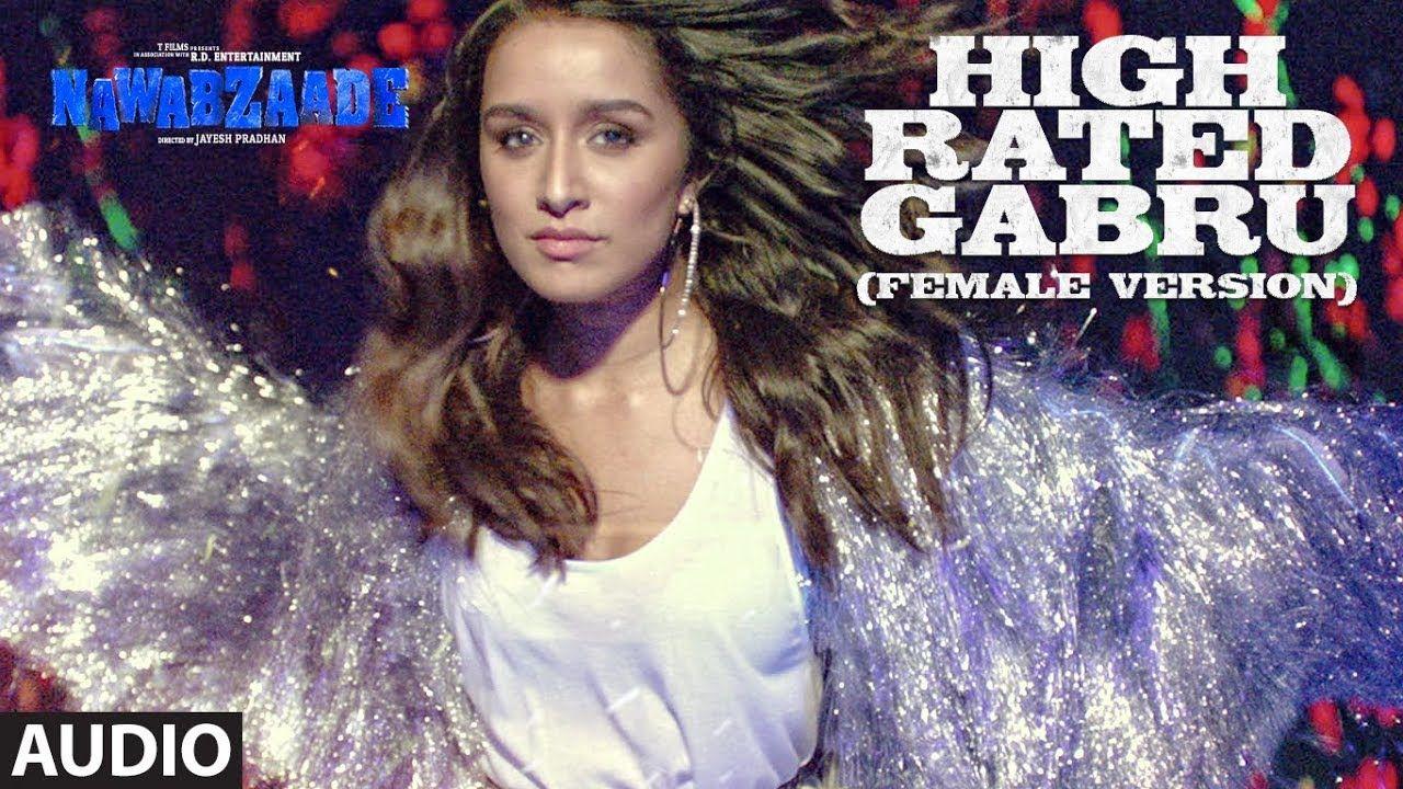 Nawabzaade High Rated Gabru Full Audio Song Fem Audio Songs Songs Audio