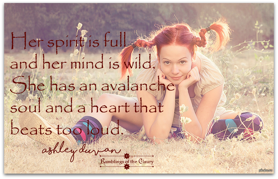 Her spirit is full and her mind is wild. She has an avalanche soul and a heart that beats too loud #Duvan #FreeSpirit #spirit #wild #soul #BeYourself #avalanche