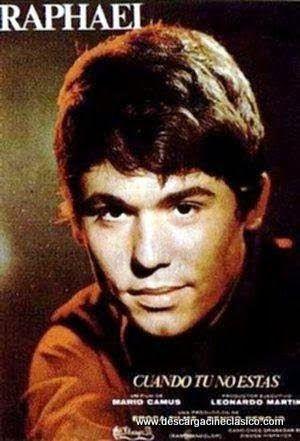 Cuando Tú No Estás 1966 Español La Music Actors Raphael