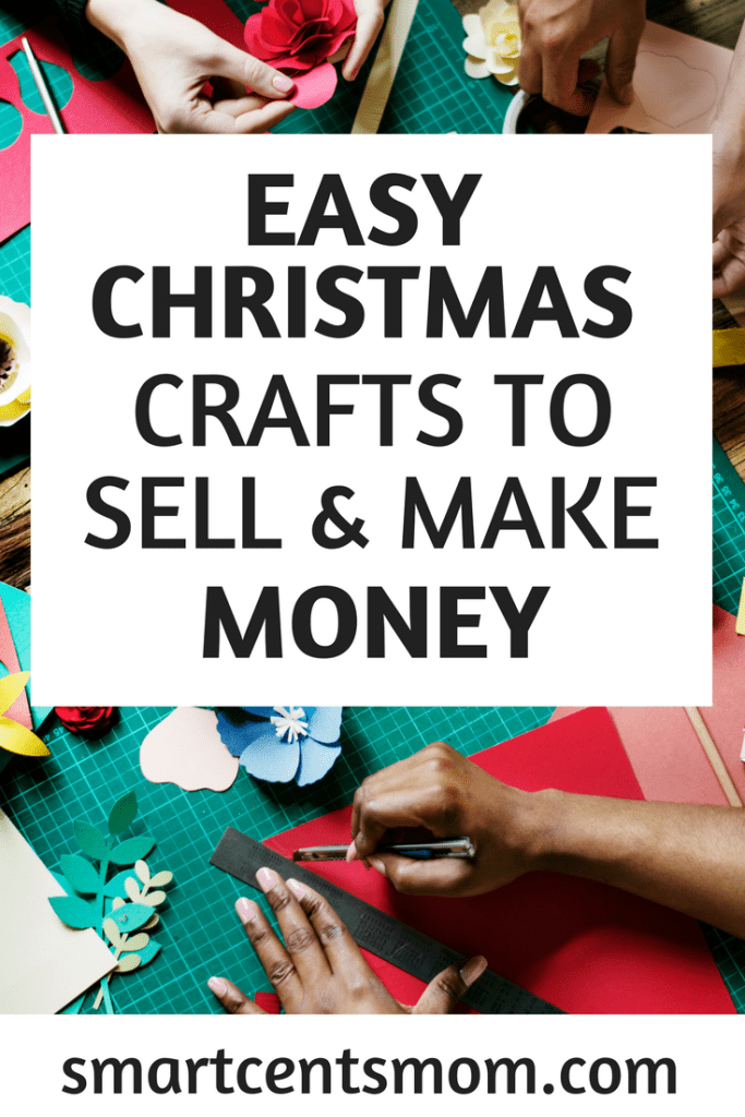 DIY Crafts to Make and Sell during the Holidays #christmascraftstosell
