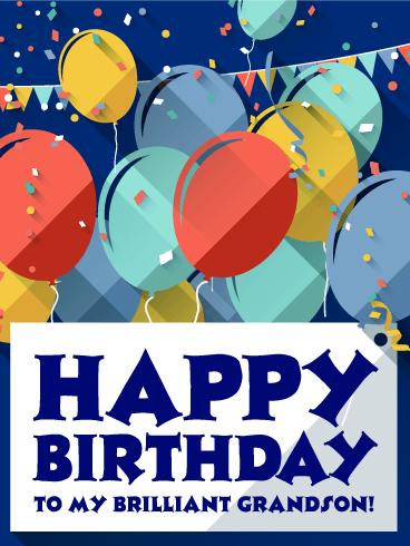 To My Brilliant Grandson Happy Birthday Card Birthday Greeting Cards By Davia Happy Birthday Grandson Grandson Birthday Wishes Happy Birthday Pictures