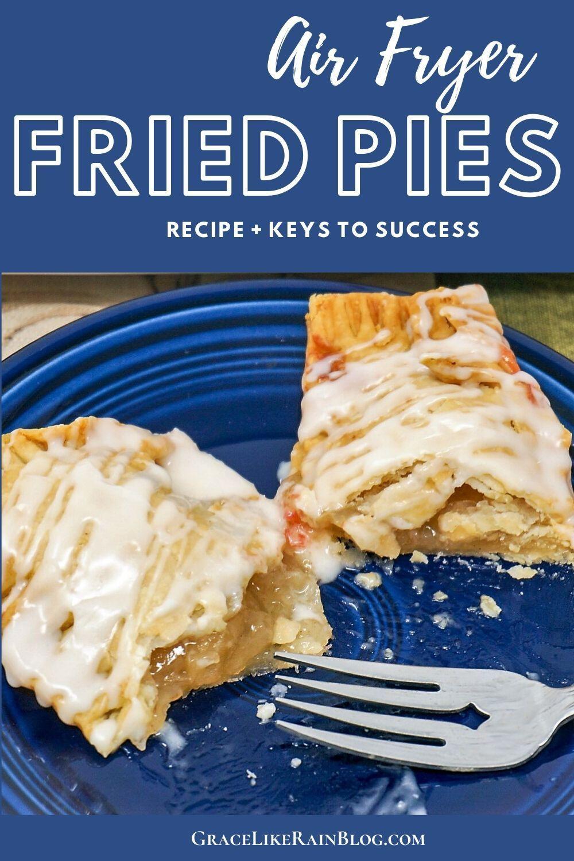 Air Fryer Fruit Pies Grace Like Rain Blog Recipe in