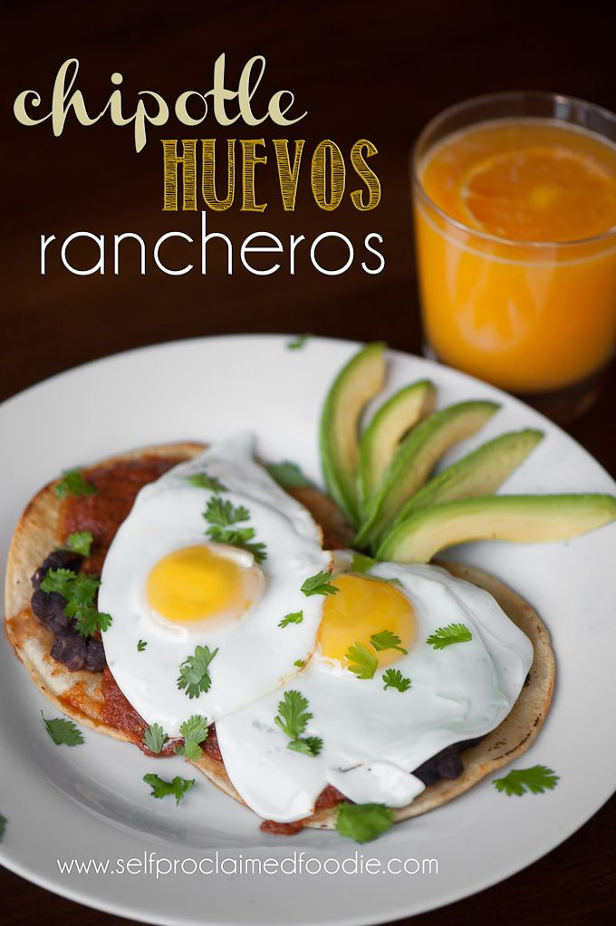 Chipotle Huevos Rancheros Self Proclaimed Foodie With Just The Right Amount Of Heat These