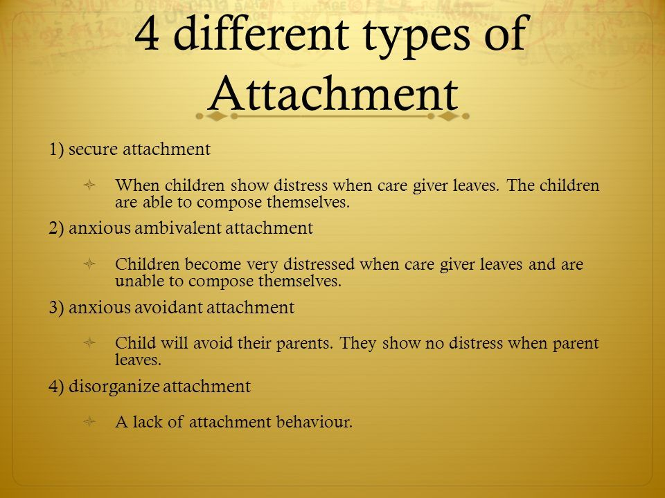 What Are The 4 Types Of Attachment Google Search