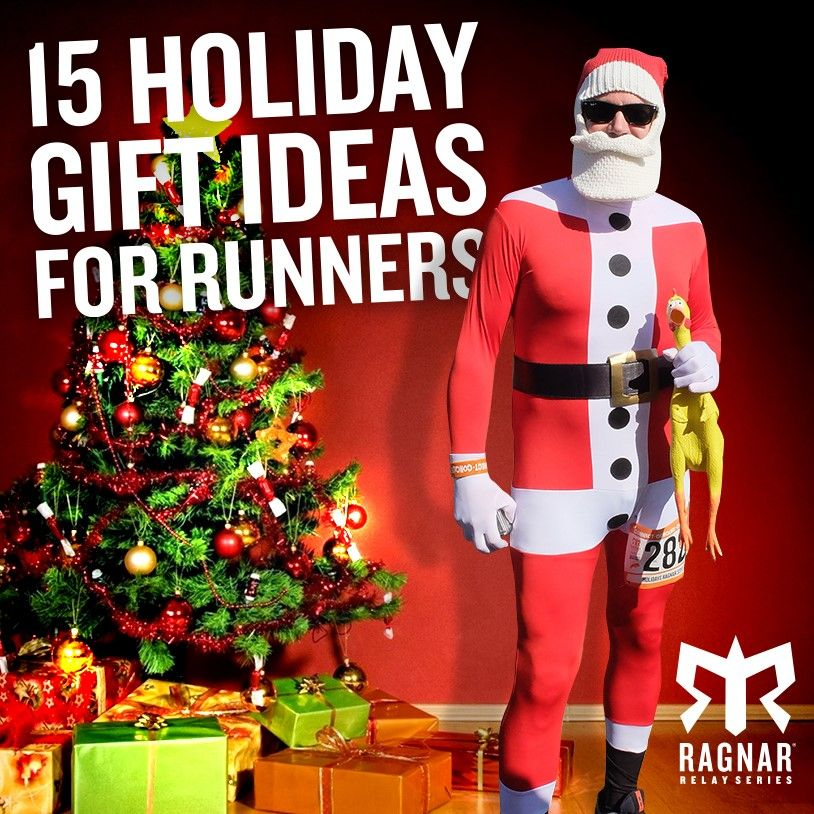 15 Holiday Gift Ideas For Runners Holiday Gifts Ragnar Relay Runner