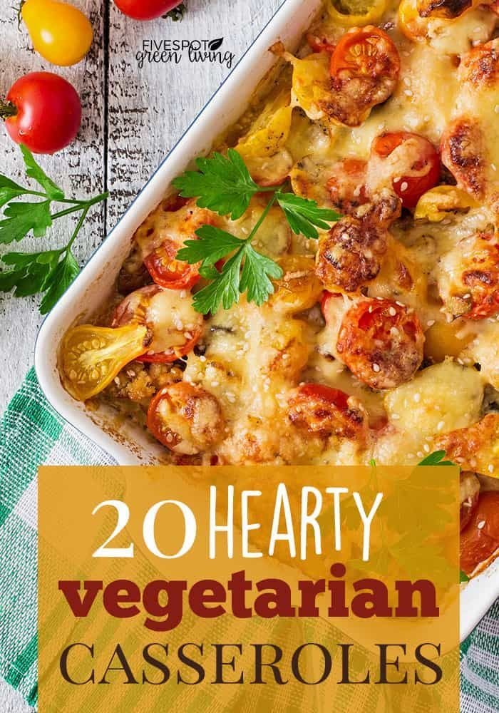20 Hearty Vegetarian Casserole Recipes images