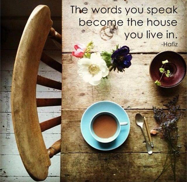 The words you speak...