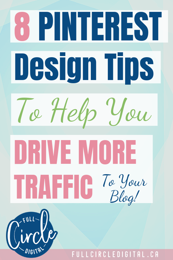 How to Design High Performing Pinterest Pins is part of Pinterest marketing strategy, Pinterest templates, Blog, Blog traffic, Blog resources, Pinterest design - Want to increase traffic to your website with your Pinterest designs  Try these 8 tips to help you create beautiful pin images that get noticed!